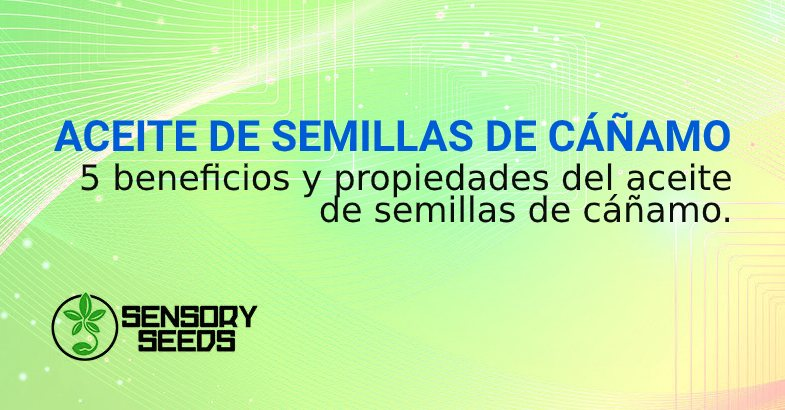 ACEITE DE SEMILLAS DE CÁÑAMO